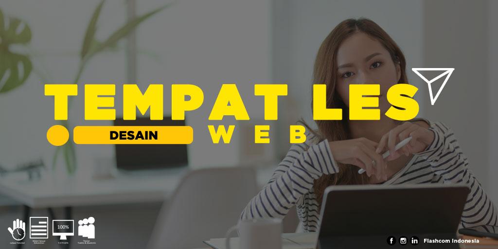 5 Alasan Pentingya Mengikuti Les Desain Web bersama Flashcom bagi Perusahaan