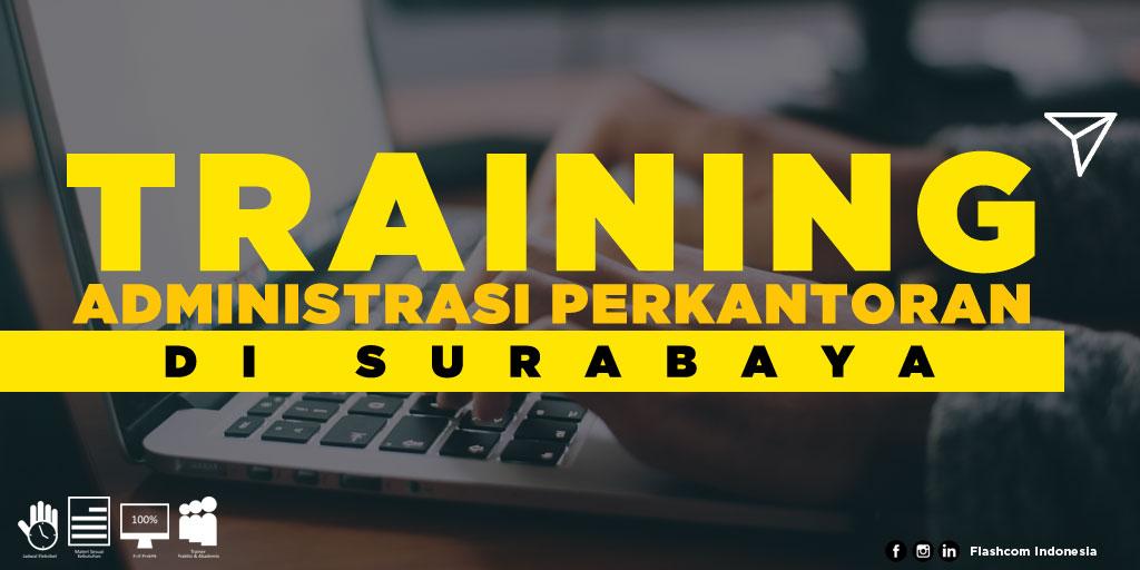 Kegiatan training administrasi perkantoran di Surabaya yang diselenggarakan oleh Flashcom Indonesia, menuai respon positif dari kalangan perusahaan dan industri.