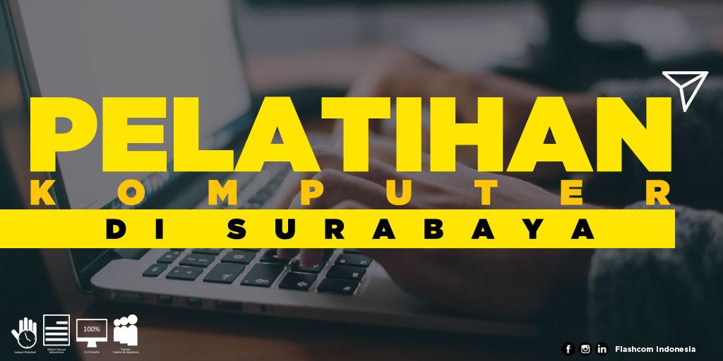 Tempat Pelatihan Komputer di Surabaya