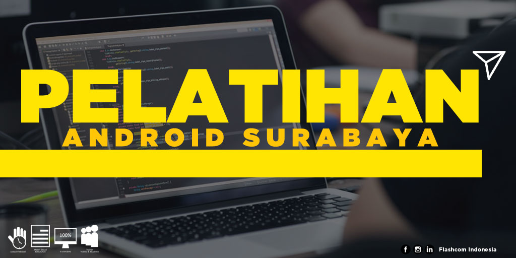 Tempat Pelatihan Android Surabaya