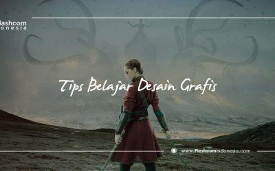 Tips Bagi Pemula Belajar Desain Grafis Hingga Mahir