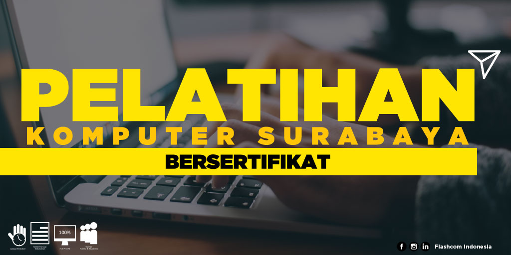 Tempat Pelatihan Komputer Surabaya Bersertifikat