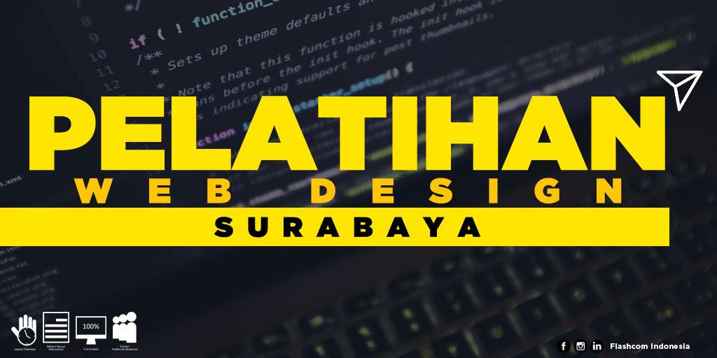 Ingin mengikuti Pelatihan Web Design Surabaya? Gabunglah bersama Flashcom