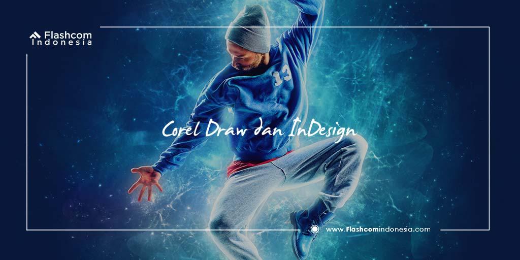 Perbedaan Corel Draw vs Indesign dalam Belajar Desain Grafis