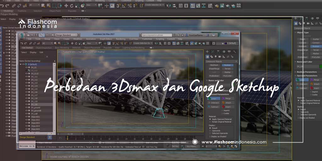 Perbedaan 3Dsmax dan Google Sketchup Jarang Diketahui