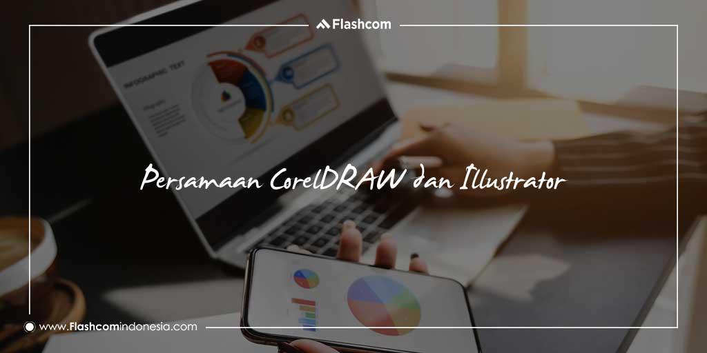 Persamaan CorelDRAW dan Illustrator