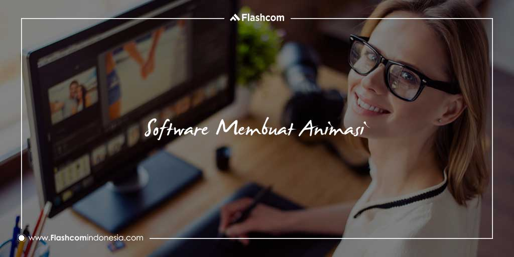 Software Membuat Animasi