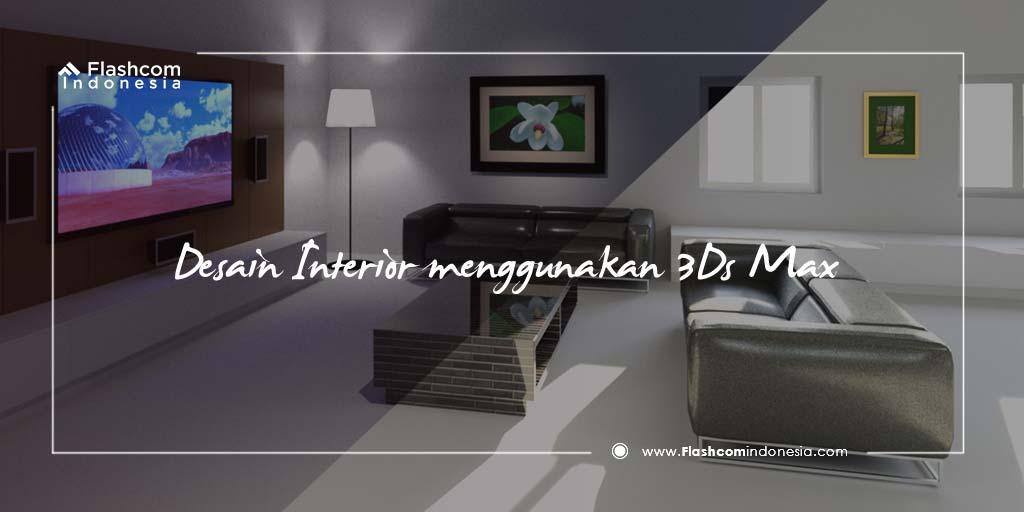 Desain-Interior-menggunakan-3Ds-Max