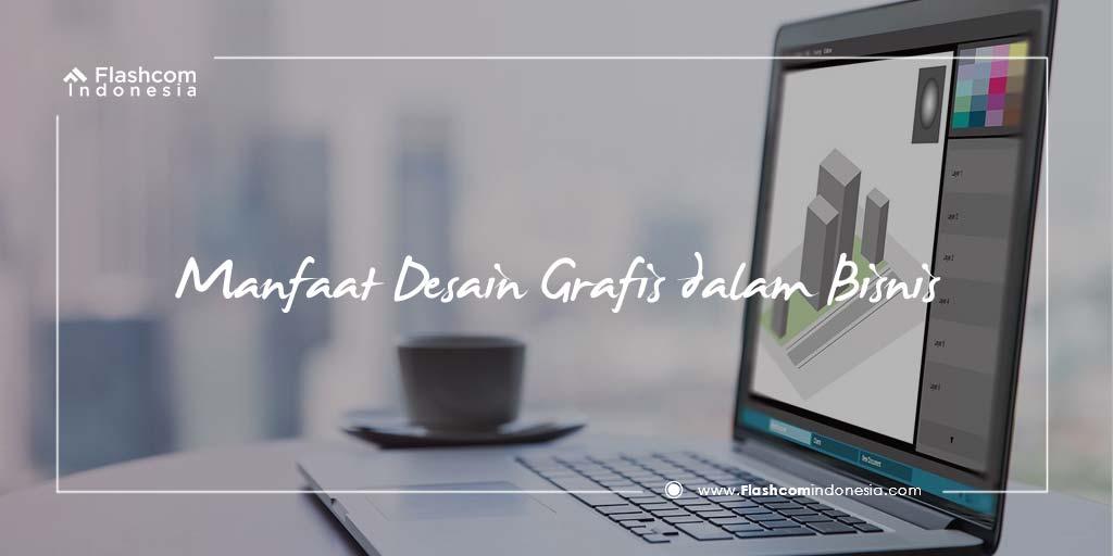 Mengetahui Manfaat Desain Grafis dalam Dunia Bisnis