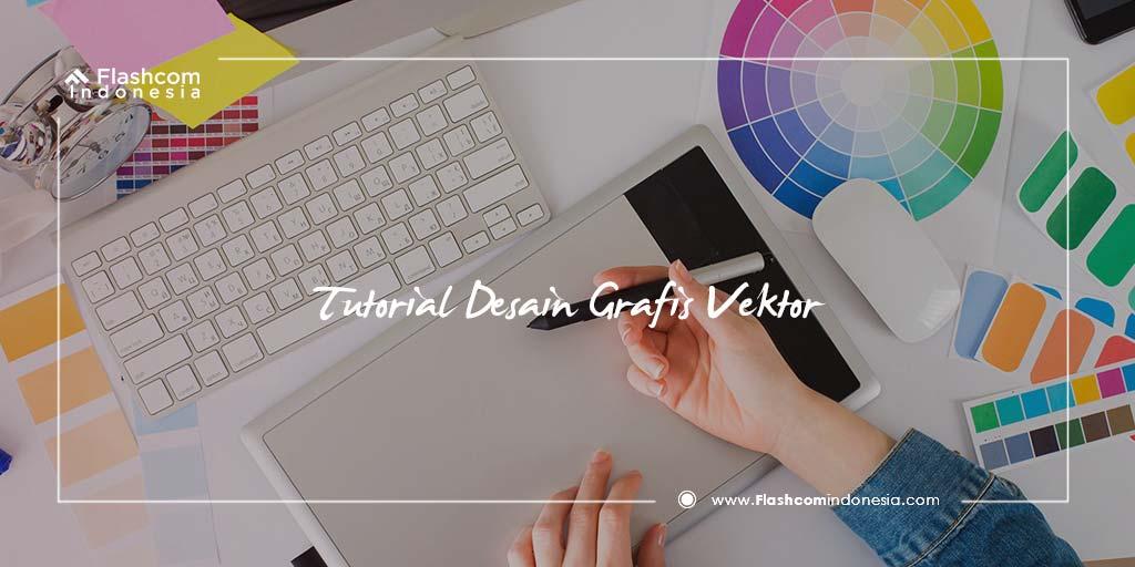Tutorial Desain Grafis Vektor Menggunakan CorelDRAW