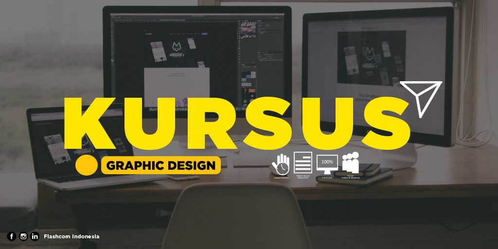 ikuti Kursus Graphic Design di Flashcom