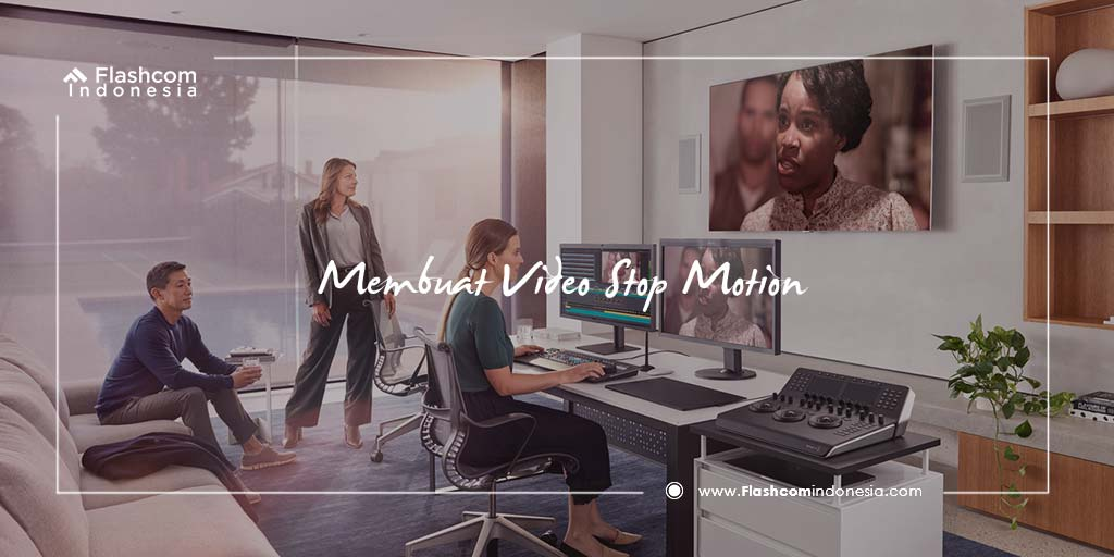 Cara Mudah Bikin Video Stop Motion Yang Mencuri Perhatian Netizen