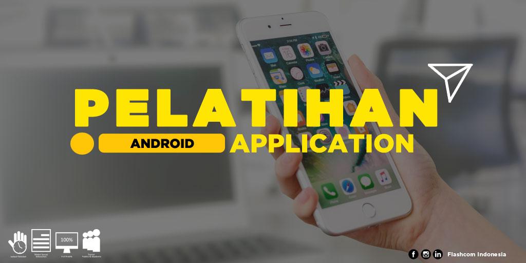 Pelatihan Android Application di Flashcom
