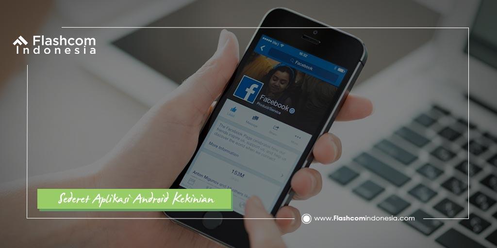 Sederet Aplikasi Android Kekinian