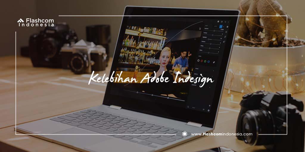 Kelebihan Adobe Indesign