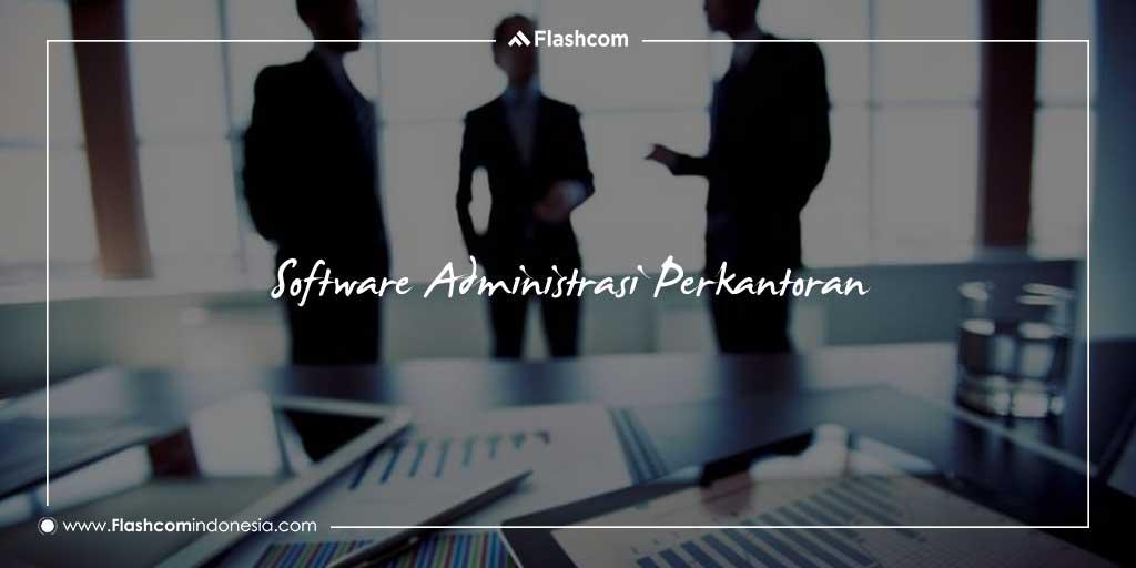 Software Administrasi Perkantoran