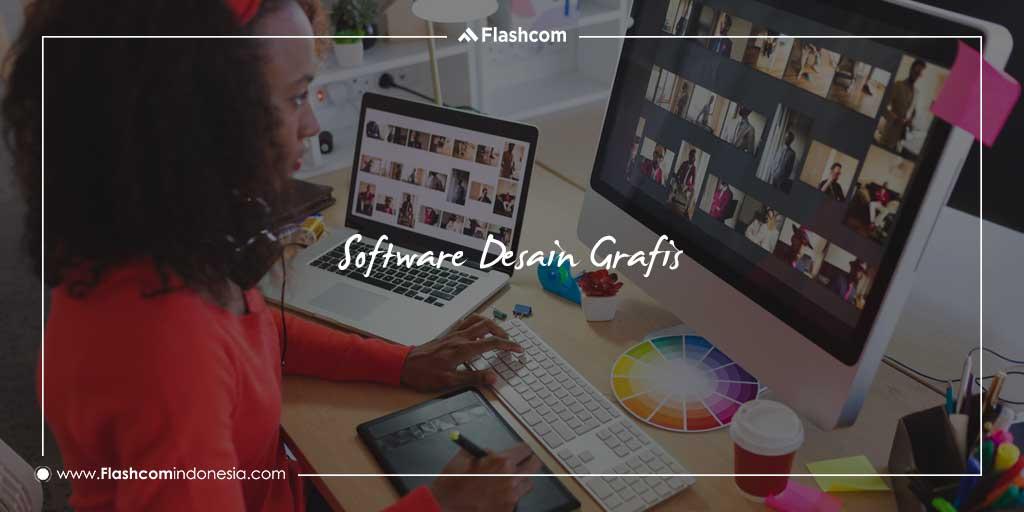 Software Desain Grafis yang Sangat Populer dan Recommended Wajib Anda Kuasai