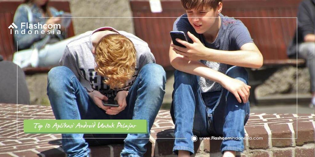Top 10 Aplikasi Android Untuk Pelajar