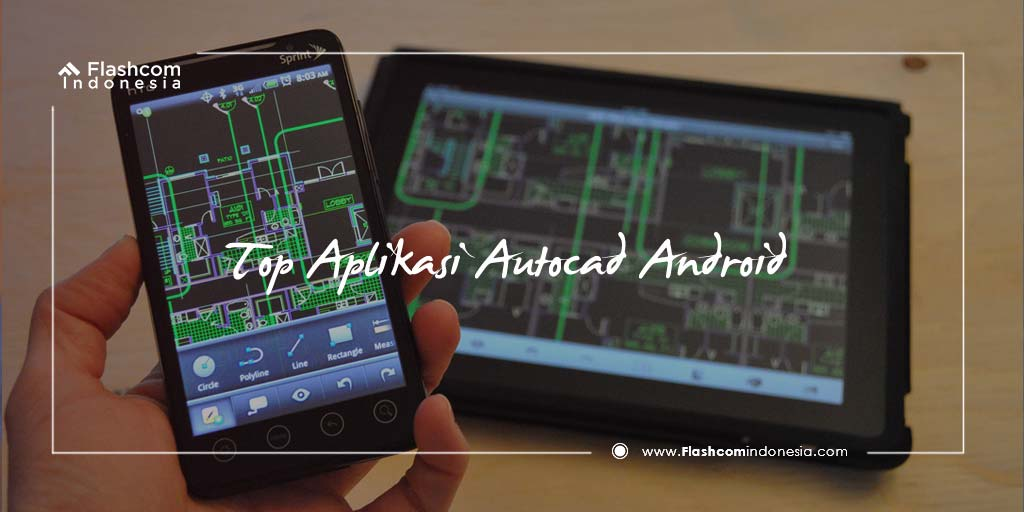 Top Aplikasi Autocad Android