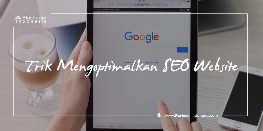 Trik Mengoptimalkan SEO Website