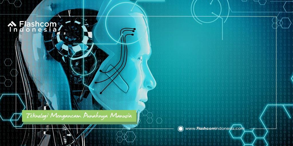 Teknologi Mengancam Punahnya Manusia