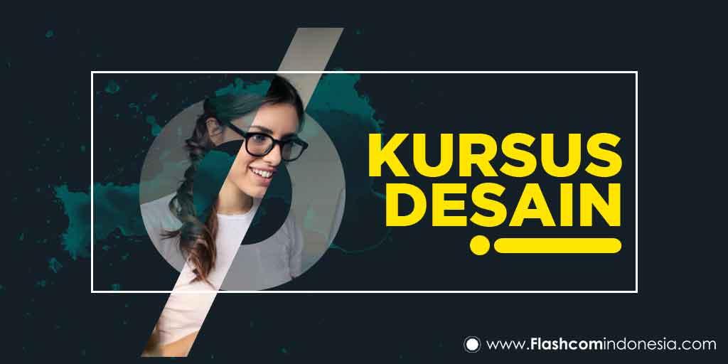 Meningkatkan Kualitas Branding dengan Kursus Desain bersama Flashcom Indonesia