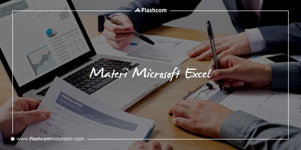 Materi Microsoft Excel dengan Rumus Sering Digunakan dalam Dunia Kerja