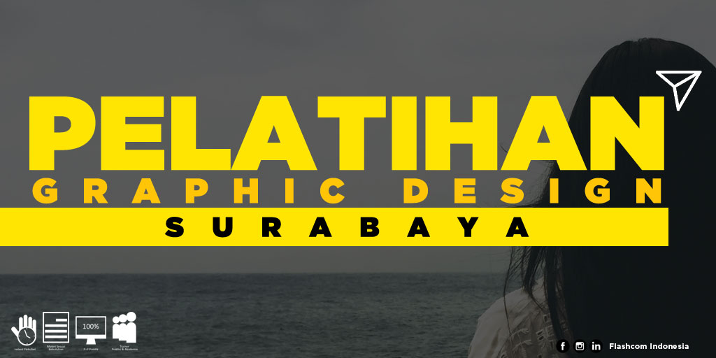 Tempat Pelatihan Graphic Design Surabaya