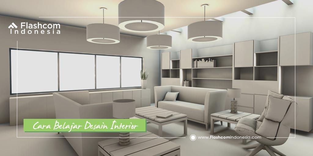 Cara Belajar Desain Interior