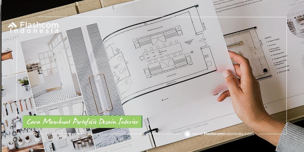 Mudah Sekali ! Inilah Cara Membuat Portofolio Desain Interior Keren dan Menarik