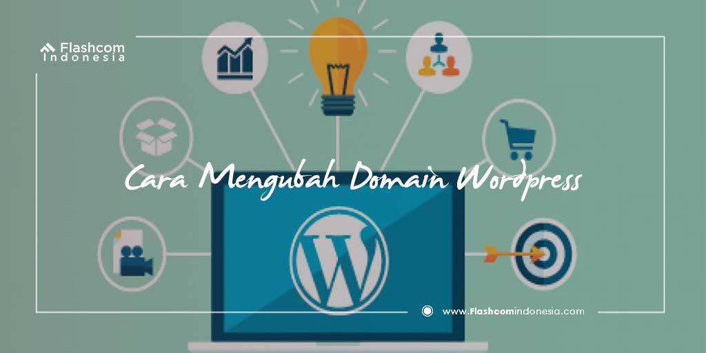 Cara Mengubah Domain Wordpress