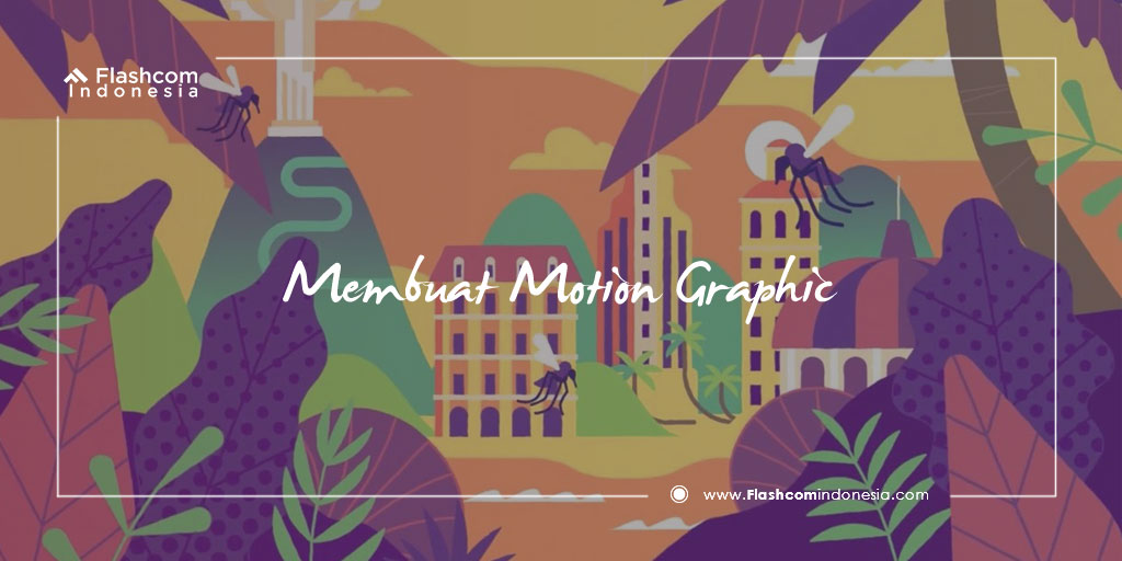 Tutorial Membuat Motion Graphic Menggunakan After Effect Dengan Mudah