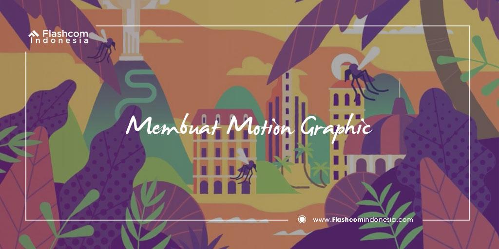 Membuat Motion Graphic