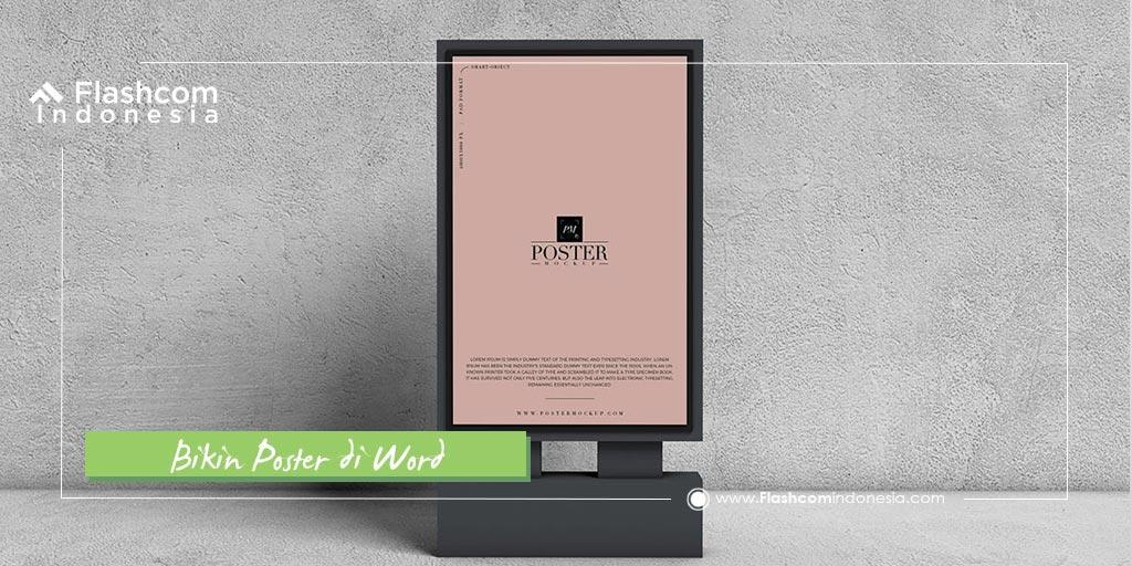 Nggak Harus Mahir Desain ! Inilah Cara Bikin Poster di Word dengan Mudah