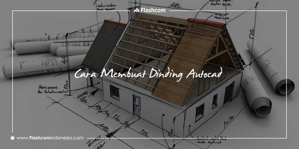 Cara Membuat Dinding Autocad