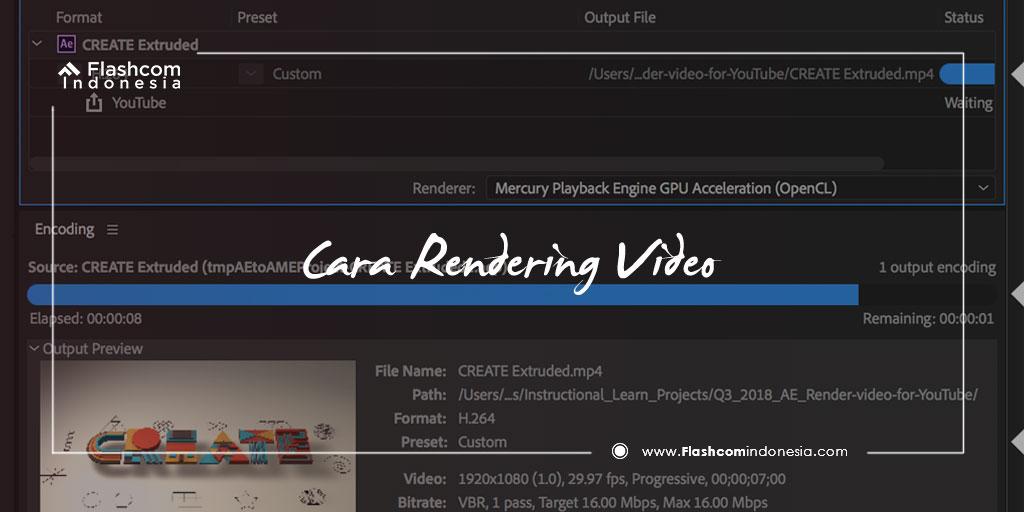 Sangat Mudah ! Inilah Cara Rendering Video Menggunakan After Effect