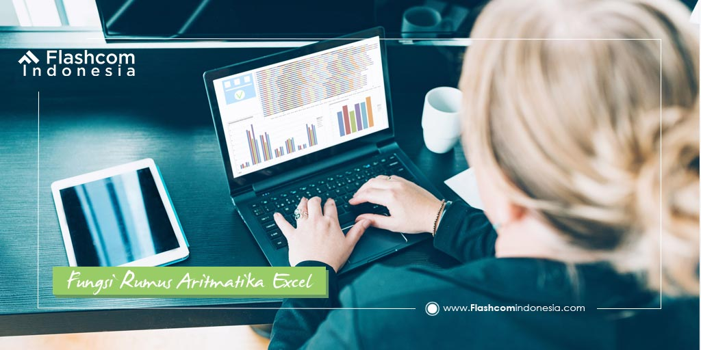 8 Fungsi Rumus Aritmatika Excel Perlu Anda Pelajari dalam Menyelesaikan Tugas Kantor