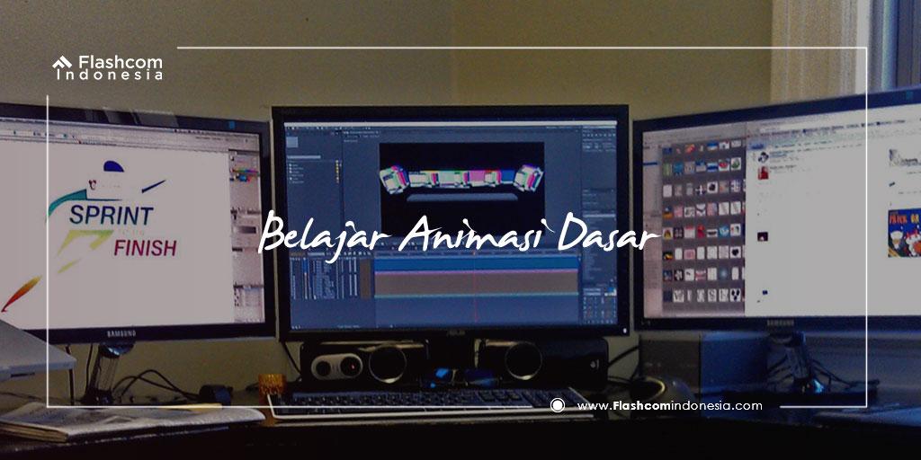 Tahapan-Tahapan dalam Belajar Animasi Dasar dengan Adobe Flash untuk Pemula
