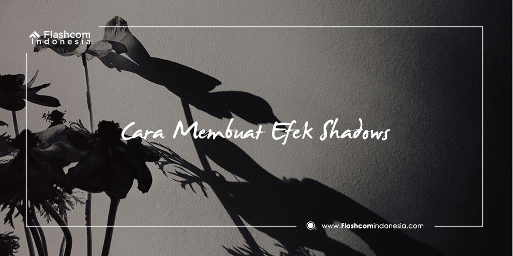 Trik Cara Membuat Efek Shadow pada Tulisan Menggunakan Adobe Photoshop