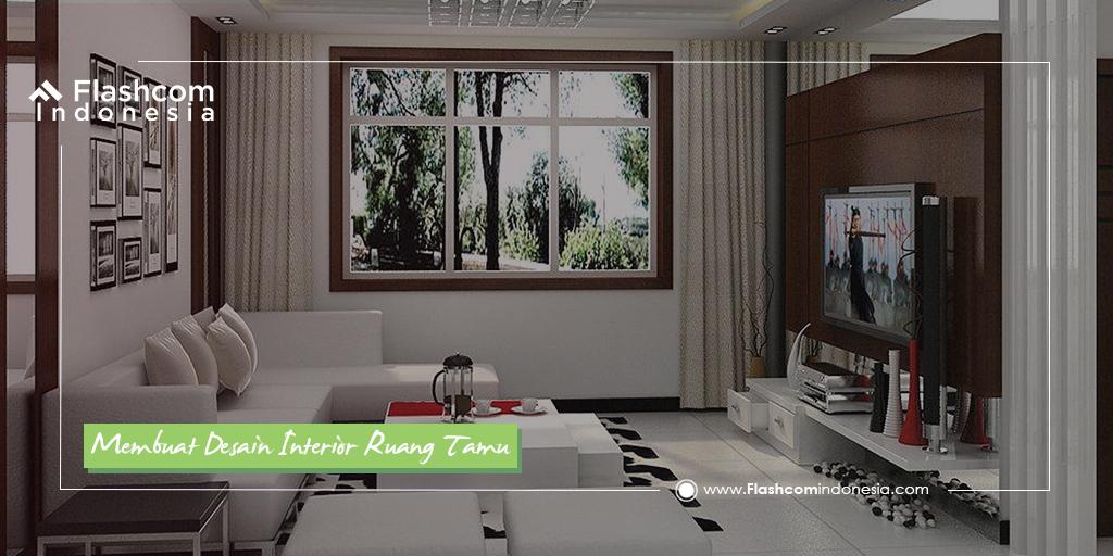 Modern dan Elegan ! Tips Membuat Desain Interior Ruang Tamu yang Bikin Nyaman