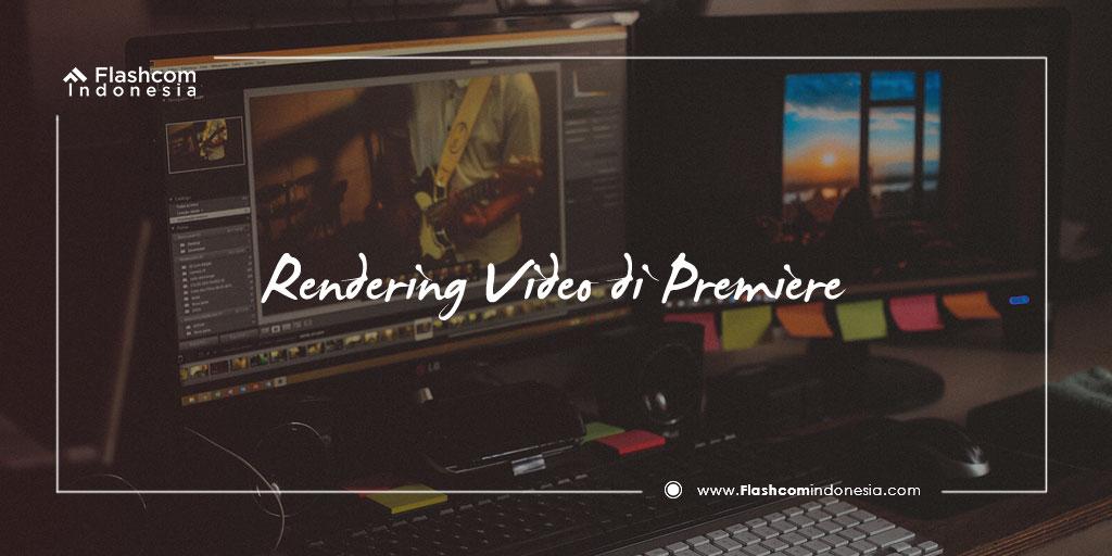 Rendering Video di Premiere