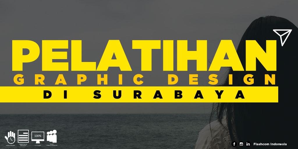 Tempat Pelatihan Graphic Design di Surabaya