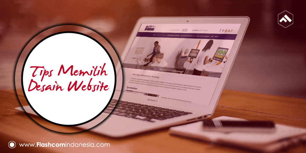 Tips Memilih Desain Website dengan Kesan Profesional dan Terupdate