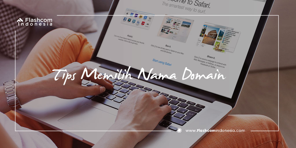 Tips Memilih Nama Domain yang Baik dan Tepat untuk Website
