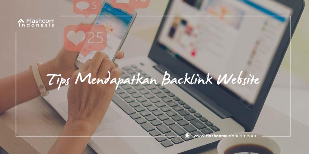 Tips Mendapat Backlink Website Berkualitas Terbaik dan Gratis untuk SEO