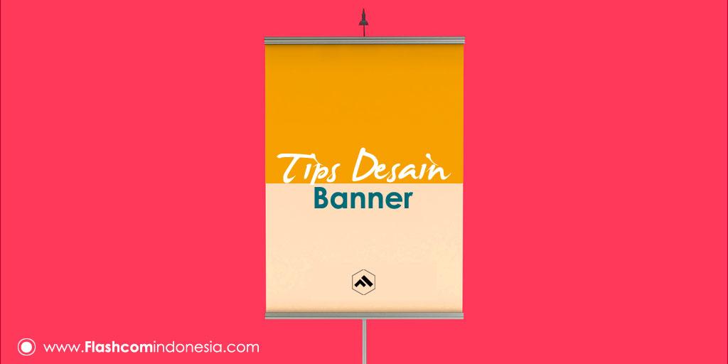 Tips Desain Banner yang Benar dan Menarik Perhatian Publik