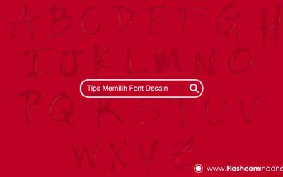 Tips memilih font desain untuk menghasilkan karya desain profesional anda
