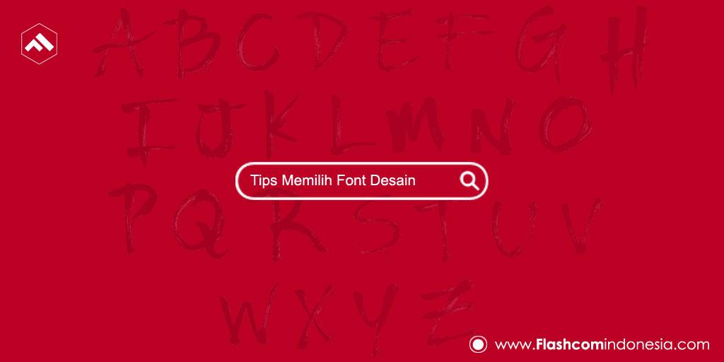 Tips Memilih Font Desain