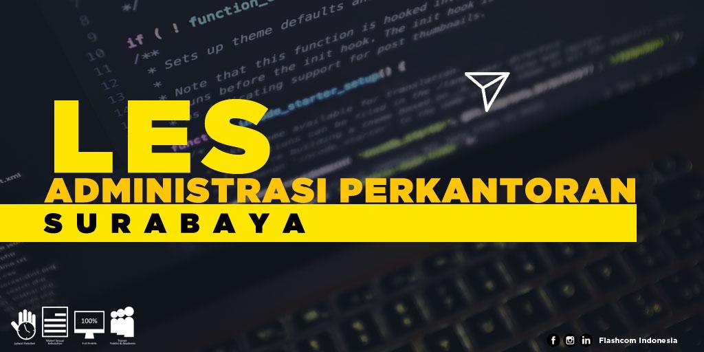 Cara cepat memahami Software perkantoran dengan mengikuti Les Administrasi Perkantoran Surabaya