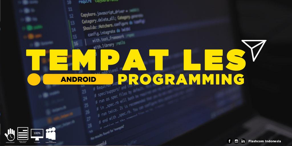 Tempat Les Android Programming